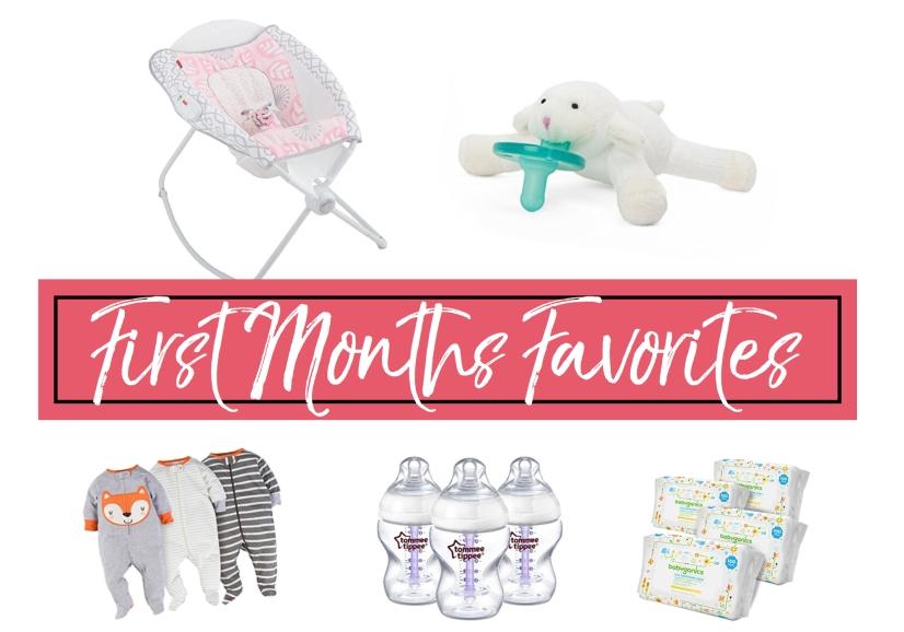 first months favorites